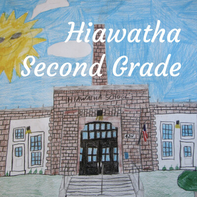 Hiawatha Second Grade