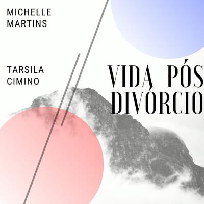 Vida Pós Divórcio
