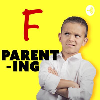 F PARENTING