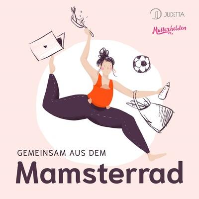 In 15 Minuten aus dem Mamsterrad - Der Podcast Quickie für Mamas