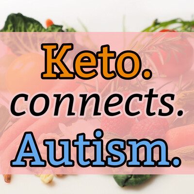 Keto Connects Autism