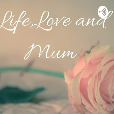 Lifeloveandmum