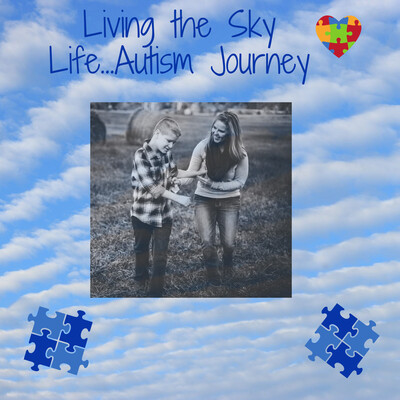 Living the Sky Life - Autism Journey