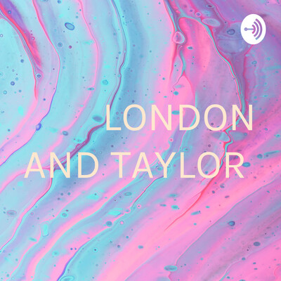 LONDON AND TAYLOR