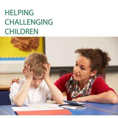 Helping Challenging Children