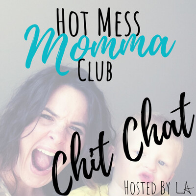 Hot Mess Momma Club