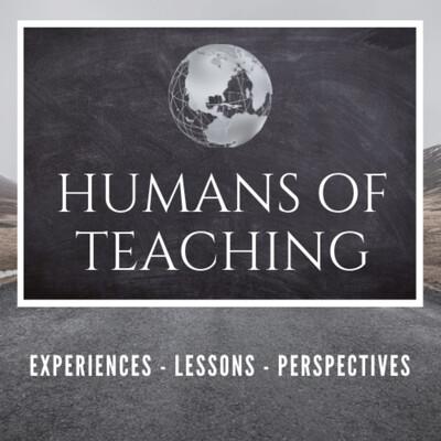 Humans of Teaching
