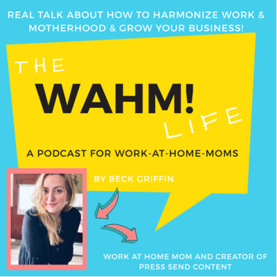 WAHM! Life Podcast