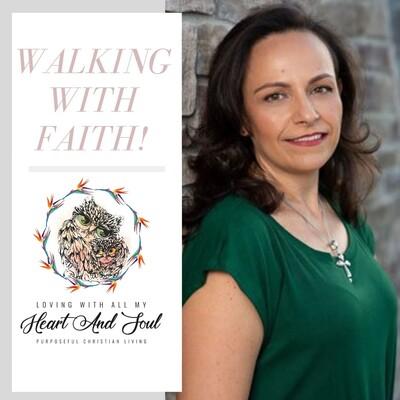Walking With Faith
