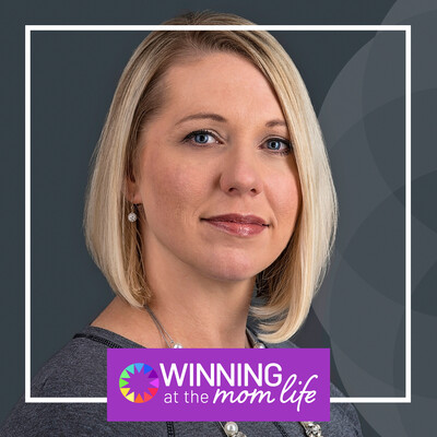 Winning at the Mom Life Podcast