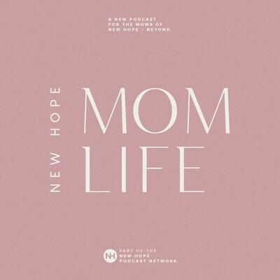 New Hope Mom Life