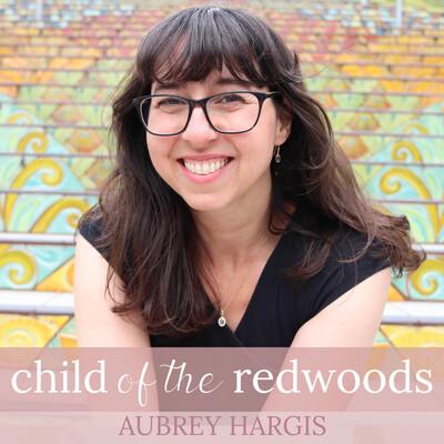 Child of the Redwoods: Montessori Parenting