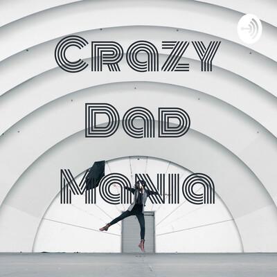 Crazy Dad Mania