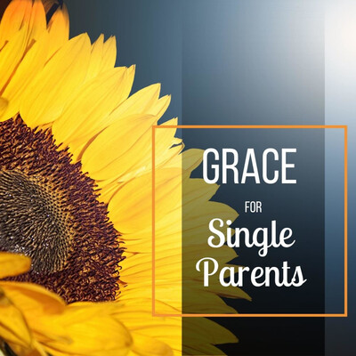 Grace for Single Parents