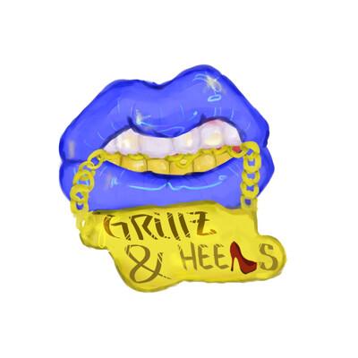 Grillz & Heels