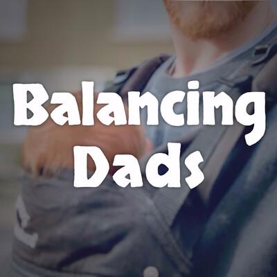 Balancing Dads