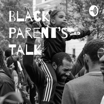 Black Parent's Talk
