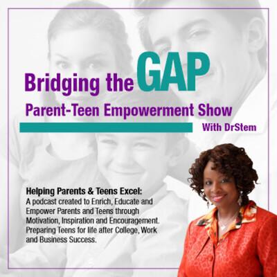 Bridging The Gap-ParentTeens