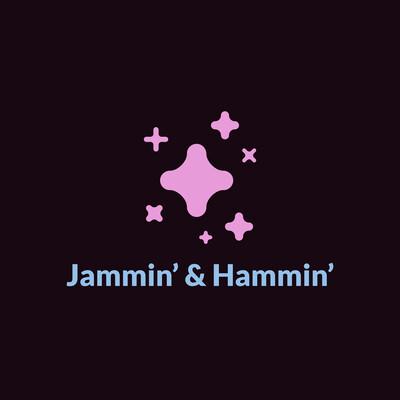 Jammin' & Hammin''s Podcast