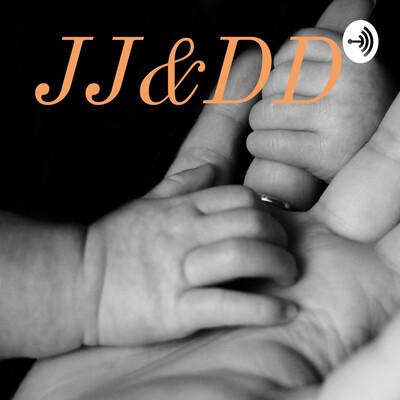 JJ&DD