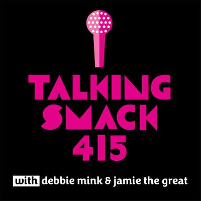 Talking Smack 415
