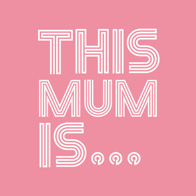 This Mum Is