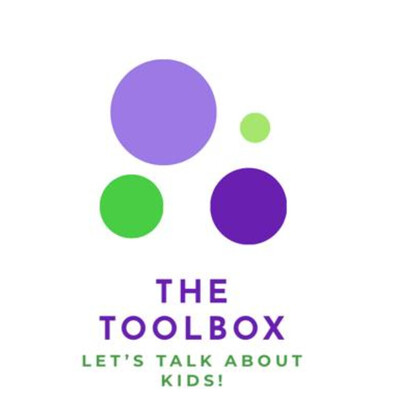 The Toolbox: Let's Talk About Kids