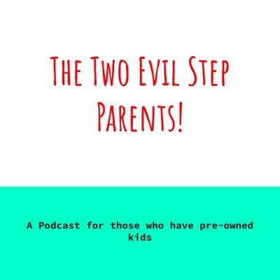 Two Evil Step Parents