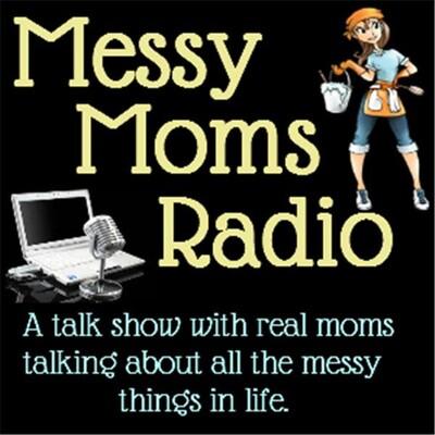 Messy Moms Radio