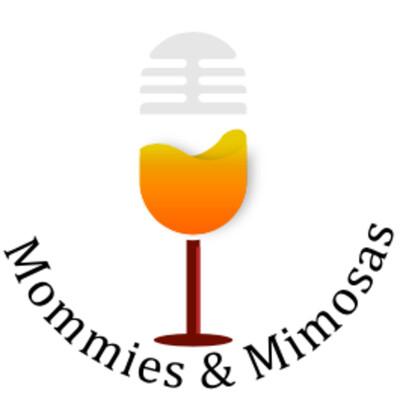 Mommies & Mimosas