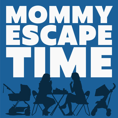 Mommy Escape Time