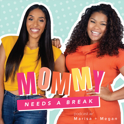 Mommy Needs a Break Podcast