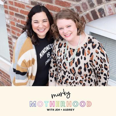 Murky Motherhood