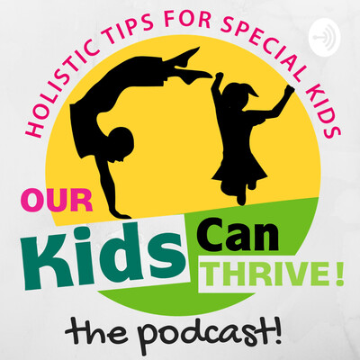 Our Kids Can Thrive