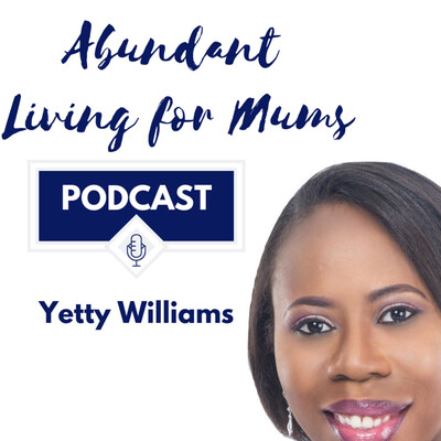 Abundant Living for Mums