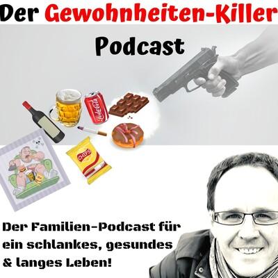 Der Gewohnheiten-Killer Podcast