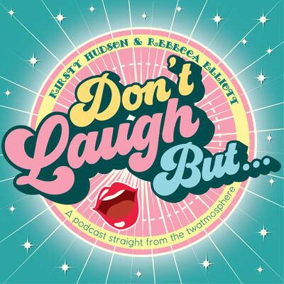 Don't Laugh But...