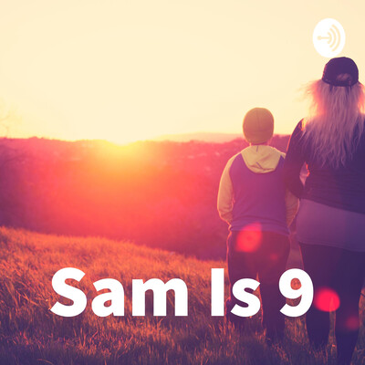 Sam Is 9