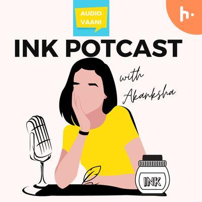 InkPotcast