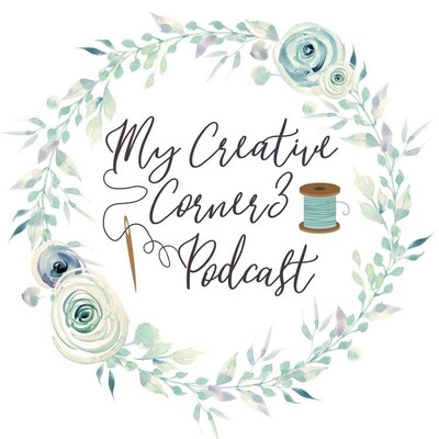 My Creative Corner3- quilting, crafts and creativity