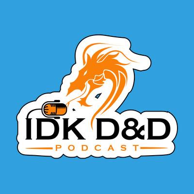 IDK D&D