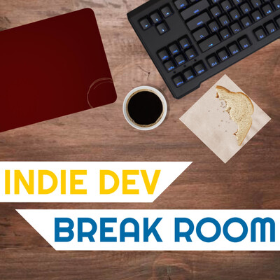 Indie Dev Break Room