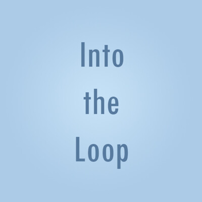 Into The Loop