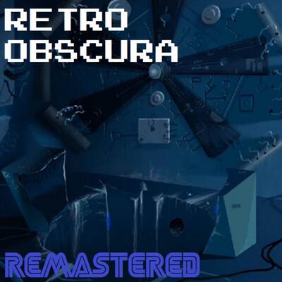 Retro Obscura Remastered