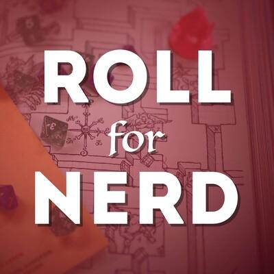 Roll for Nerd
