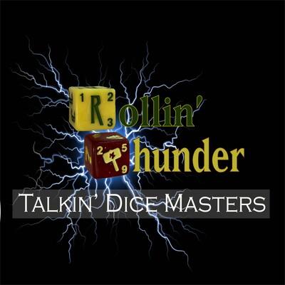 Rollin' Thunder - Talkin' Dice Masters