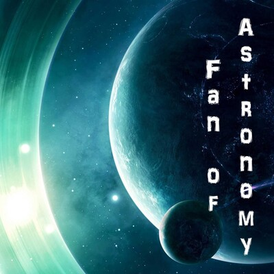 Fan of Astronomy