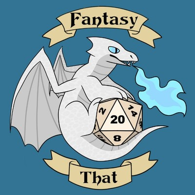 Fantasy That: A Pathfinder Podcast