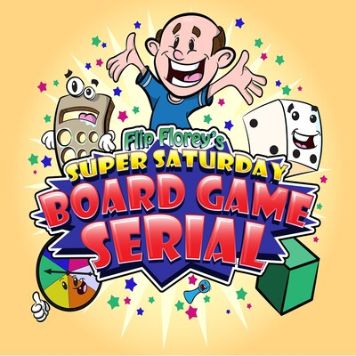 Flip Florey's Super Saturday Board Game Serial | A podcast about the fun in BoardGames