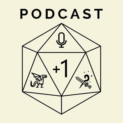 Podcast +1   D&D 5e Real Play (DnD)